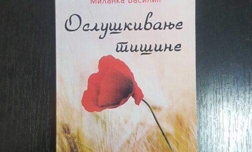 """O nastajanju romana """"Osluškivanje tišine"""" u pismu autorke Milanke Vasilić"""